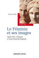 Pdf Le féminin et ses images - Approche clinique et psychopathologique Telecharger