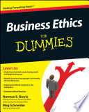 """Business Ethics For Dummies"" by Norman E. Bowie, Meg Schnieder"