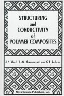 Structuring and Conductivity of Polymer Composites