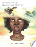 The Ballad of the Underground Railroad