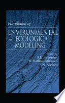 Handbook of Environmental and Ecological Modeling Book