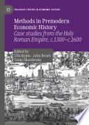 Methods In Premodern Economic History