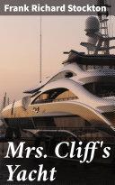 Mrs. Cliff's Yacht [Pdf/ePub] eBook