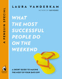What the Most Successful People Do on the Weekend [Pdf/ePub] eBook