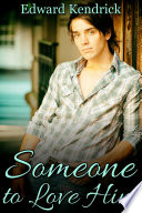 Someone to Love Him Book