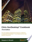 Citrix Xendesktop Cookbook Book PDF