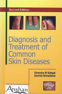 Diagnosis and Treatment of Common Skin Diseases