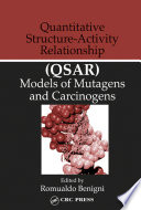 Quantitative Structure-Activity Relationship (QSAR) Models of Mutagens and Carcinogens