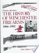 The History of Winchester Firearms 1866 1992