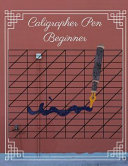 Caligrapher Pen Beginner