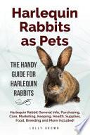 Harlequin Rabbits as Pets