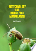 Biotechnology and Insect Pest Management Book