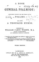 A Book of General Psalmody ... Compiled by William Carus Wilson ... Third edition