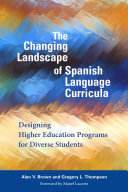 The Changing Landscape of Spanish Language Curricula [Pdf/ePub] eBook