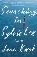 link to Searching for Sylvie Lee : a novel in the TCC library catalog