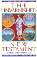 Pdf The Unvarnished New Testament (New Translation from the Original Greek)