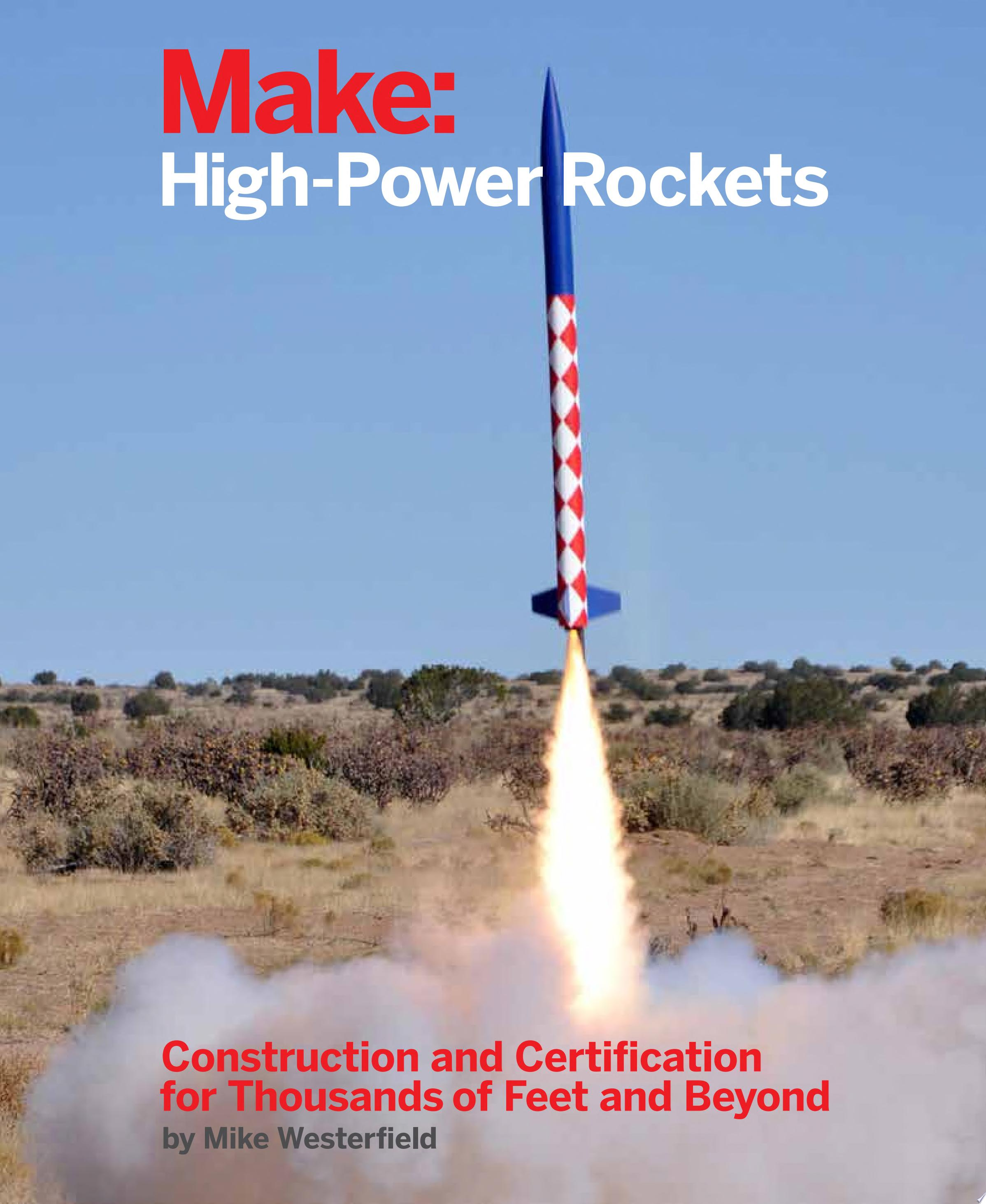 Make  High Power Rockets