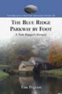 The Blue Ridge Parkway by Foot