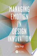 Managing Emotion in Design Innovation