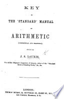 Key to the    Standard    Manual of Arithmetic  Edited by J  S  L  Book