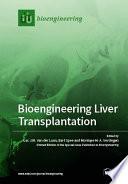 Bioengineering Liver Transplantation Book