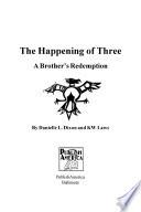 The Happening Of Three