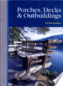 Porches, Decks and Outbuildings