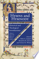 Hymns and Hymnody  Volume 1