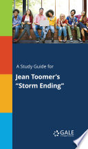 A Study Guide for Jean Toomer s  Storm Ending