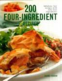 200 Four Ingredient Recipes