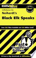CliffsNotes on Neihardt s Black Elk Speaks Book PDF