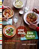 One Dish  Two Ways