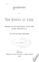Questions On The Gospel Of Luke