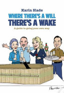 Where There s a Will There s a Wake