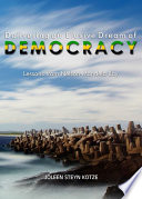 Delivering An Elusive Dream Of Democracy