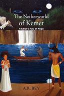 The Netherworld of Kemet  Kismet   S Ray of Hope