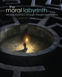 The Moral Labyrinth