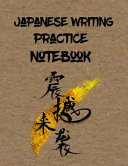 Japanese Writing Practice Notebook