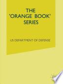 The  Orange Book  Series