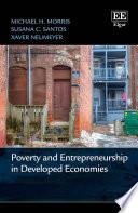 Poverty and Entrepreneurship in Developed Economies