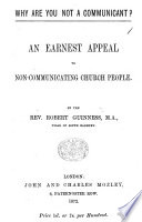 Why are you not a Communicant? An earnest appeal to non-communicating Church people