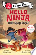 Hello  Ninja  Hello  Stage Fright