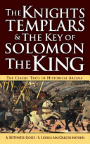 The Knights Templars   The Key of Solomon The King