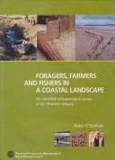 Foragers  Farmers and Fishers in a Coastal Landscape