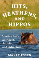 Hits  Heathens  and Hippos
