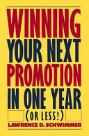 Winning Your Next Promotion in One Year (or Less!)
