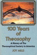 100 Years of Theosophy