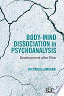 Body-Mind Dissociation in Psychoanalysis