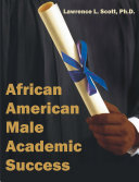 African American Male Academic Success