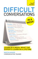 Difficult Conversations At Work In A Week Book